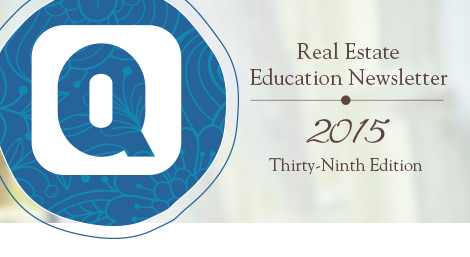 Real Estate Education Newsletter | 2015 Thirty-Ninth Edition